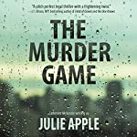 The Murder Game | Catherine McKenzie writing as Julie Apple