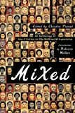 img - for Mixed: An Anthology of Short Fiction on the Multiracial Experience book / textbook / text book