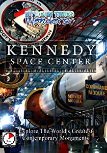 Modern Times Wonders  KENNEDY SPACE CENTER Florida