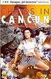 Chaos in Cancun (KC Flanagan Girl Detective)