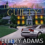 The Graves of the Guilty: Hope Street Church Mysteries, Book 3 | Ellery Adams