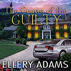 The Graves of the Guilty Audiobook