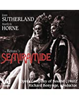 Rossini : Semiramide - Sutherland, Horne, Boston (1965)