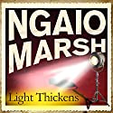 Light Thickens Audiobook by Ngaio Marsh Narrated by Philip Franks