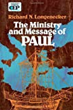 The Ministry and Message of Paul (0310283418) by Longenecker, Richard N.