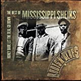Honey Babe Let the Deal Go Down: Best of ~ Mississippi Sheiks
