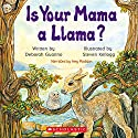 Is Your Mama a Llama? Audiobook by Deborah Guarino Narrated by Amy Madigan