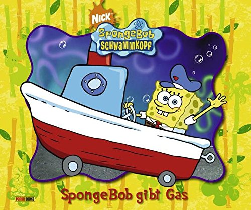 SpongeBob Schwammkopf, Geschichtenbuch, Bd. 7: SpongeBob gibt Gas