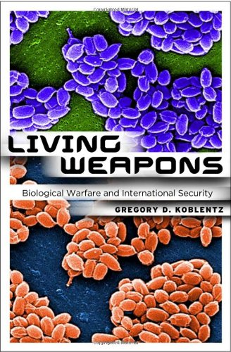 Living Weapons: Biological Warfare and International...