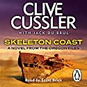 Skeleton Coast Audiobook by Clive Cussler, Jack du Brul Narrated by Scott Brick