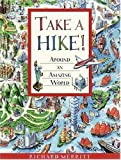 Take a Hike!: Around an Amazing World