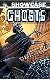 Showcase Presents Ghosts