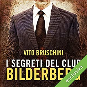 I segreti del club Bilderberg Audiobook