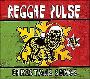 Reggae Pulse 4: Christmas Songs