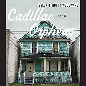 Cadillac Orpheus Audiobook