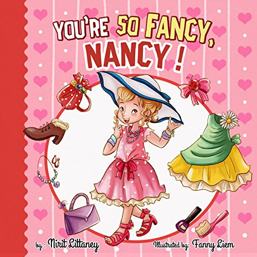 You're So Fancy, Nancy! by Nirit Littaney ebook deal