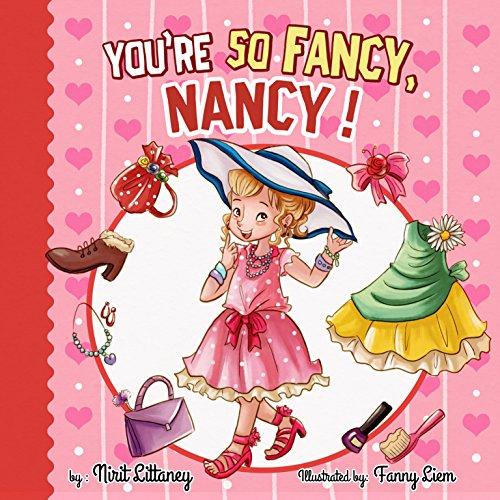 You're So Fancy, Nancy! by Nirit Littaney ebook deal