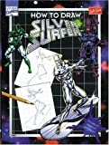 img - for How to Draw Silver Surfer (How to Draw Series) book / textbook / text book