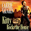 Kitty Rocks the House: Kitty Norville, Book 11