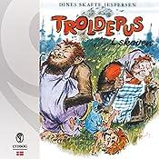 Troldepus i skoven (Troldepus 2) | Dines Skafte Jespersen