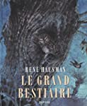 Le Grand Bestiaire - tome 1 - Le best...