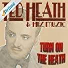 Turn on the Heath