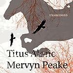Titus Alone | Mervyn Peake