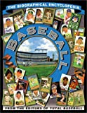 Baseball: The Biographical Encyclopedia