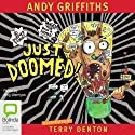 Just Doomed! Audiobook by Andy Griffiths Narrated by Stig Wemyss