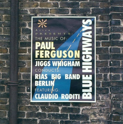 Blue Highways by Jiggs Whigham & Rias Big Band (1998) Audio CD by Jiggs Whigham & Rias Big Band