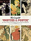 "The Complete ""Masters of the Poster"": All 256 Color Plates from ""Les Maîtres de l'Affiche"" (Dover Fine Art, History of Art)"
