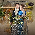 The Inseparable Mr. and Mrs. Darcy: A Pride & Prejudice Variation: A Meryton Mystery, Book 3 | Jennifer Joy
