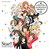 THE IDOLM@STER CINDERELLA GIRLS ANIMATION PROJECT 01 Star!!