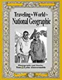 img - for Traveling the World for National Geographic book / textbook / text book