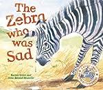 Zebra Who Was Sad