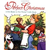 A Perfect Christmas: A for Better or for Worse Little Book (For Better or for Worse Little Books) ~ Lynn Johnston
