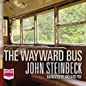 The Wayward Bus Audiobook by John Steinbeck Narrated by Richard Poe