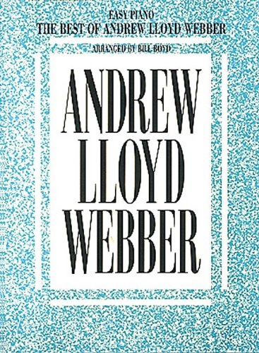 The Best of Andrew Lloyd Webber [Easy Piano] (Andrew Lloyd Webber Sheet Music compare prices)