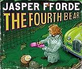 The Fourth Bear (Nursery Crime Adventures 2) Jasper Fforde