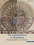 Die Lorenzkirche in N�rnberg: Restaur...