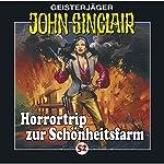 Horrortrip zur Schönheitsfarm (John Sinclair 52) | Jason Dark