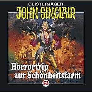 Horrortrip zur Schönheitsfarm (John Sinclair 52) Performance