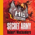 Henderson's Boys: Secret Army (       UNABRIDGED) by Robert Muchamore Narrated by Simon Scardifield