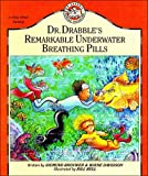 img - for Dr. Drabble's Remarkable Underwater Breathing Pills (Dr. Drabble Series , No 1) book / textbook / text book