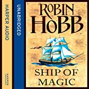 Ship of Magic: The Liveship Traders, Book 1 | [Robin Hobb]
