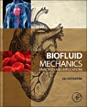 Biofluid Mechanics: Principles and Ap...