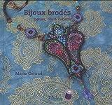 echange, troc Marie Géraud - Bijoux brodés : perles, fils & rubans