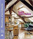 echange, troc Marie-Pierre Dubois Petroff - Recettes d'architecte - Les combles