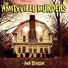 The Amityville Murders Hörbuch von Ana Benson Gesprochen von: Pete Russell