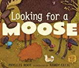 Looking for a Moose (0763638854) by Root, Phyllis